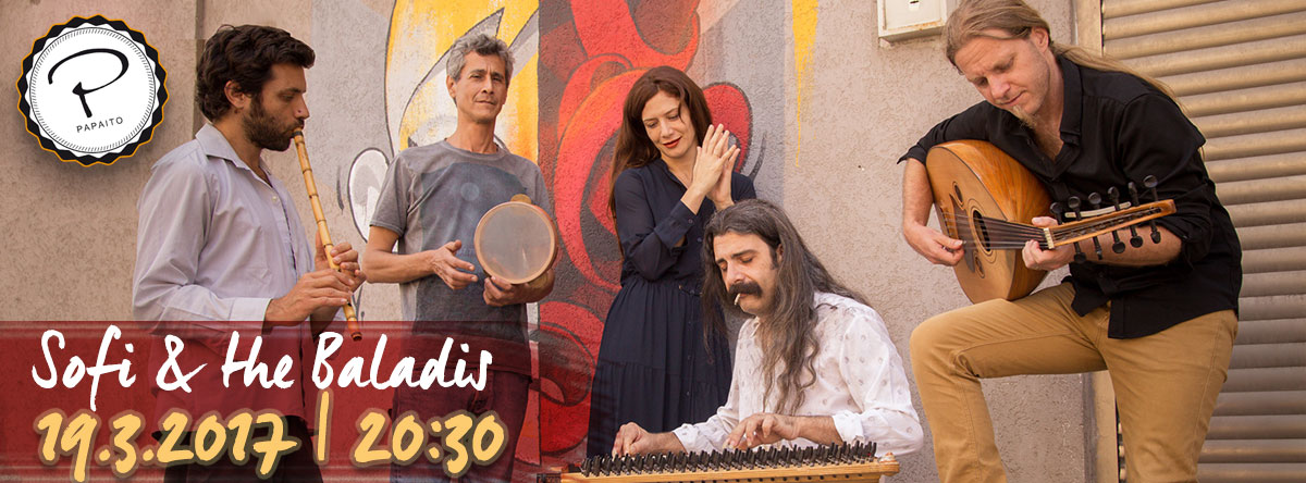 Papaito Tel Aviv | 20:30 | 19.3.2017 | Sofi & the Baladis